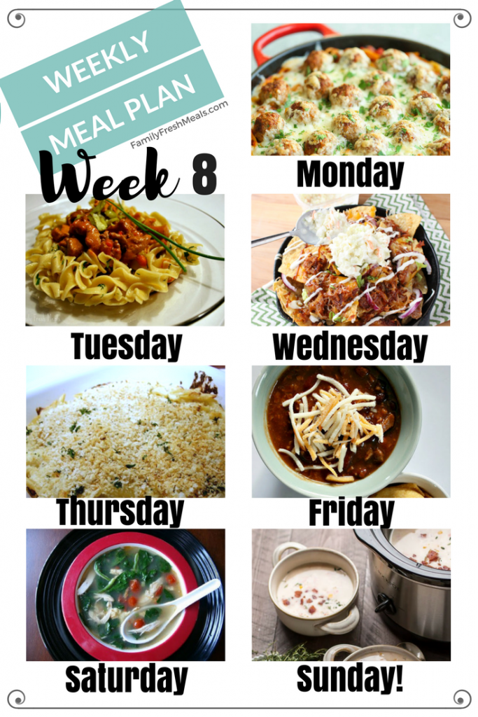 Easy Weekly Meal Plan Week 8 - FamilyFreshMeals.com