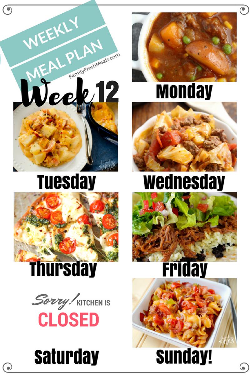 Easy Weekly Meal Plan Week 12 Family Fresh Meals