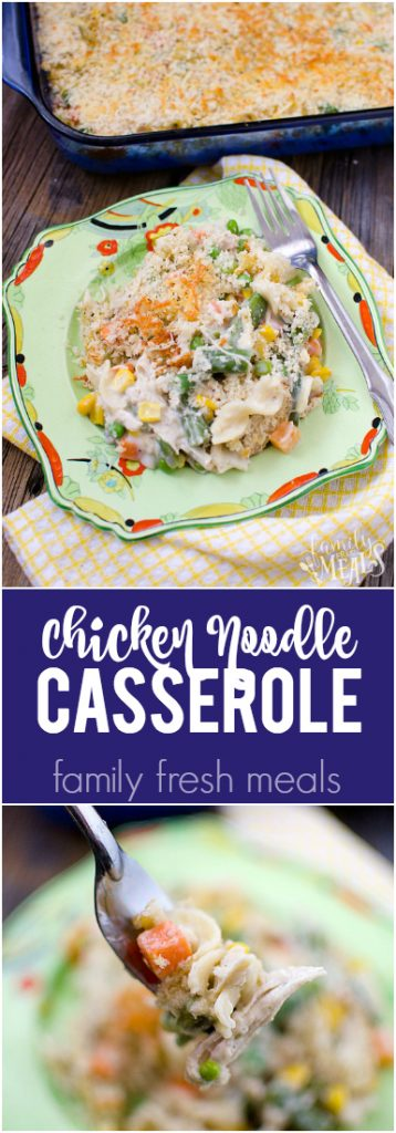 chicken noodle casserole recipes - family fresh meals