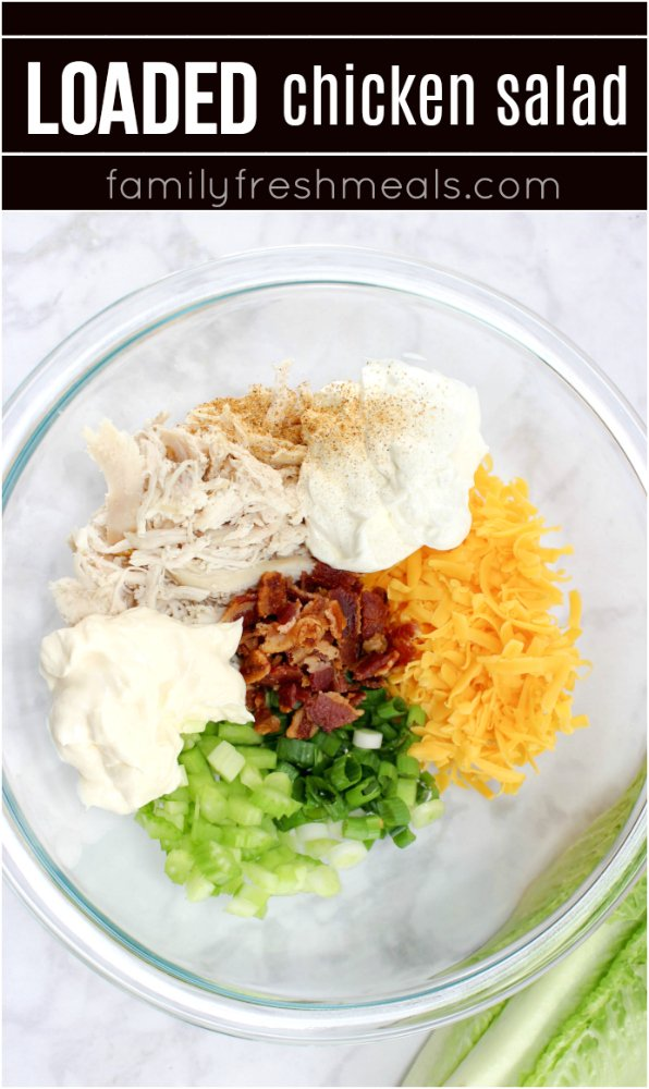 Easy Loaded Chicken Salad Recipe #chickensalad #loaded #easychickensalad #familyfreshmeals #salad #chicken #bacon via @familyfresh