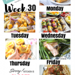 Easy Weekly Meal Plan Week 30
