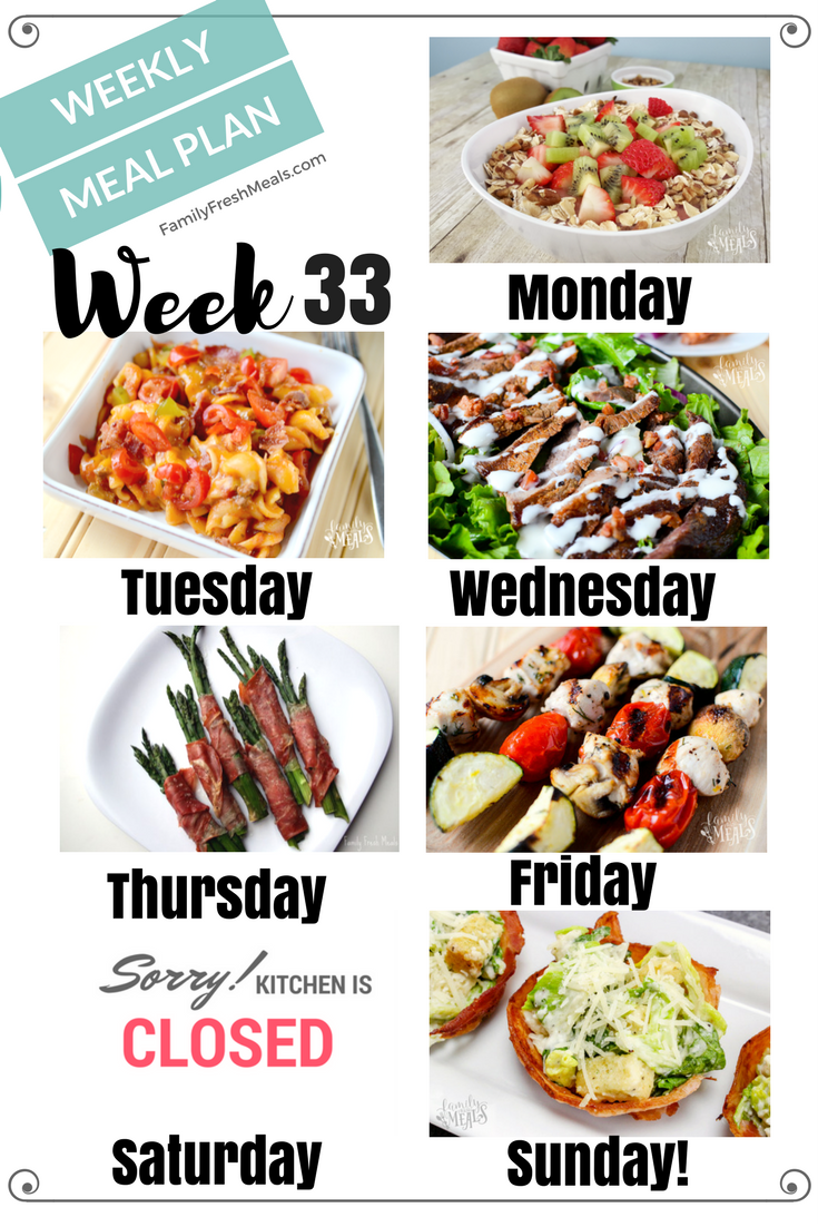 Easy Weekly Meal Plan Week 33 - Family Fresh Meals