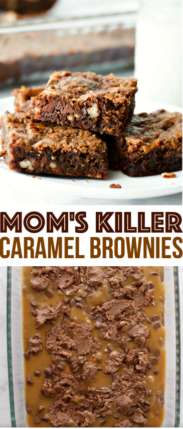 Mom's Killer Caramel Brownies Recipe -- Family Fresh Meals