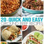 Over 20 Quick and Easy Ground Beef Recipes - Family Fresh Meals