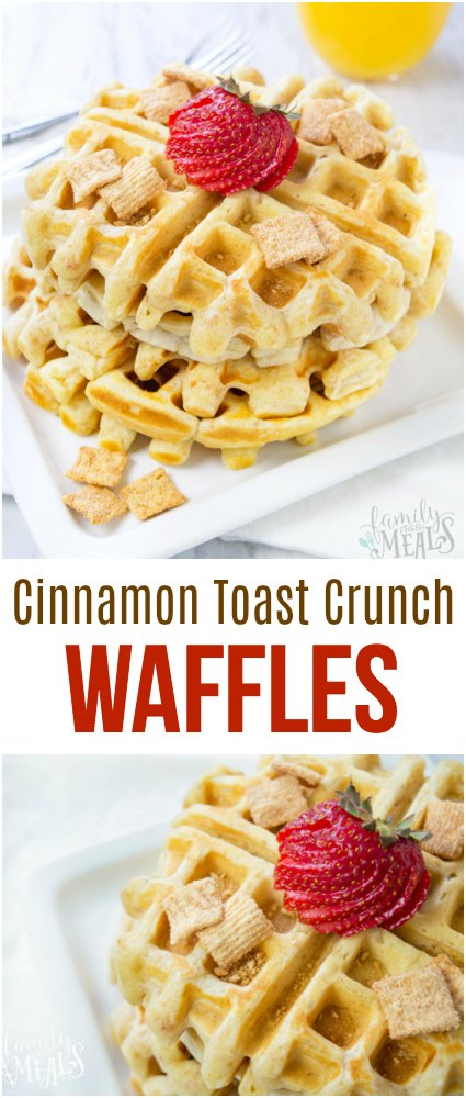 Cinnamon Toast Crunch Waffles --- Family Fresh Meals