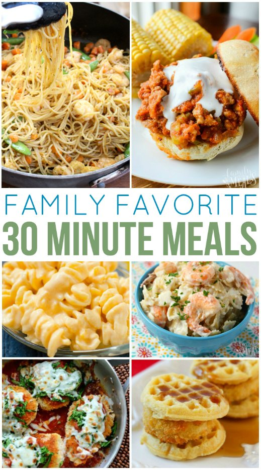 Family Favorite 30 Minute Meals - Family Fresh Meals