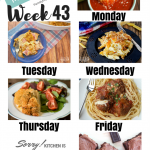 Easy Weekly Meal Plan Week 43