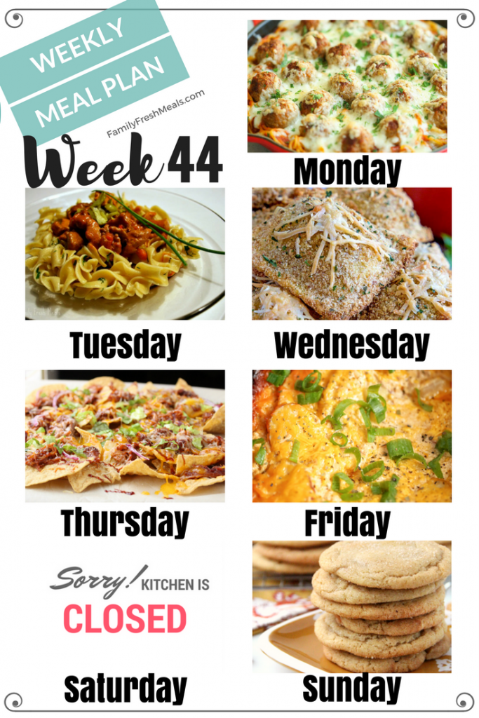 Easy Weekly Meal Plan Week 44 Family Fresh Meals