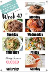 Easy Weekly Meal Plan Week 47 - Family Fresh Meals