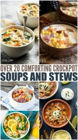 20 Comforting Crockpot Soups and Stews
