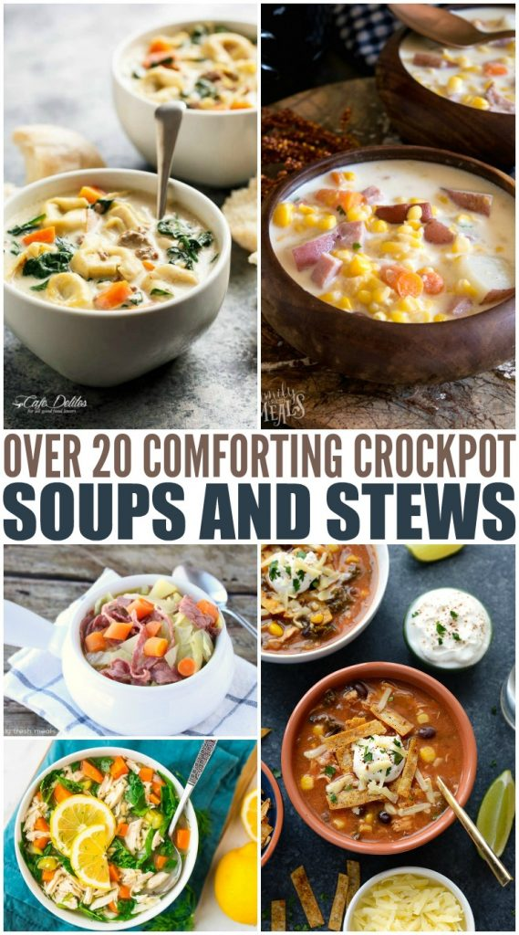 20 Comforting Crockpot Soups and Stews - Family Fresh Meals