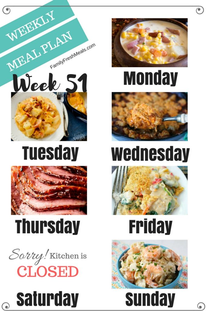 Easy Weekly Meal Plan Week 51 - Family Fresh Meals