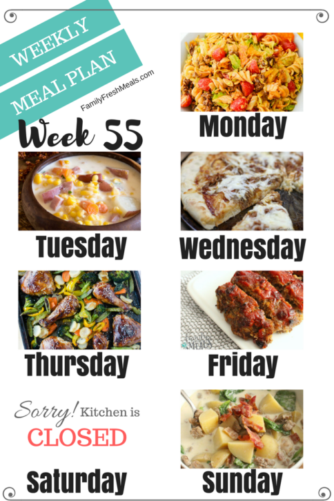 Easy Weekly Meal Plan Week 55 - Family Fresh Meals