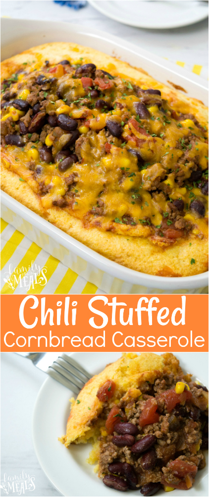 Chili Stuffed Cornbread Casserole Recipe - Family Fresh Meals Recipe