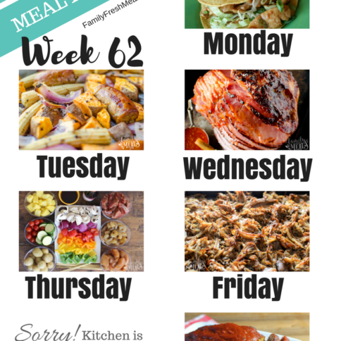 Easy Weekly Meal Plan Week 62 - Family Fresh Meals