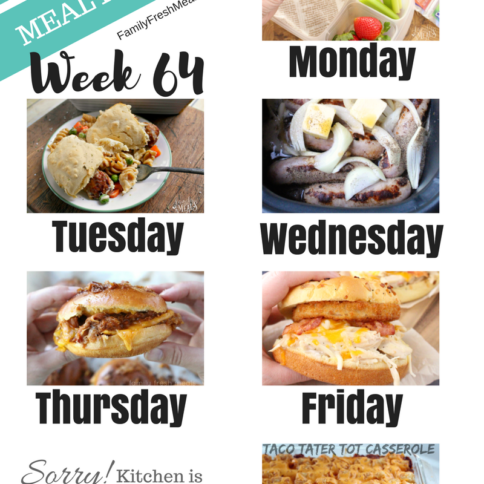 Easy Weekly Meal Plan Week 64 - Family Fresh Meals