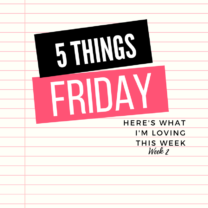 Five Things Friday Week 2