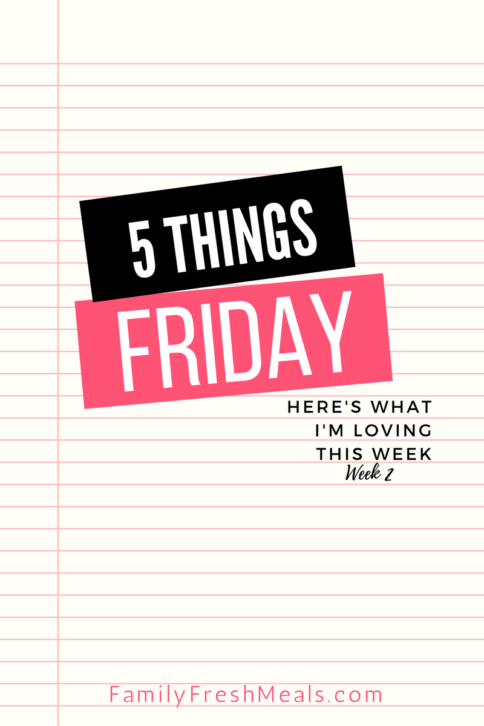 Five things Friday - Week 2