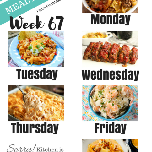 Easy Weekly Meal Plan Week 67 - Family Fresh Meals