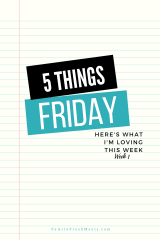 Five Things Friday Week 1
