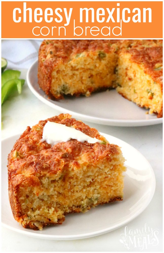 Cheesy Mexican Cornbread Recipe - Family Fresh Meal