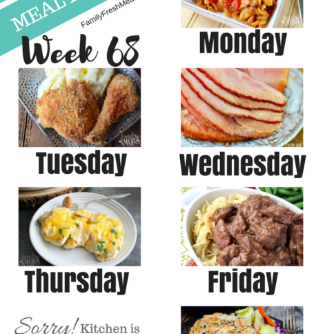 Easy Weekly Meal Plan Week 68 - Family Fresh Meals