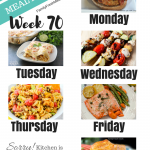Easy Weekly Meal Plan Week 70