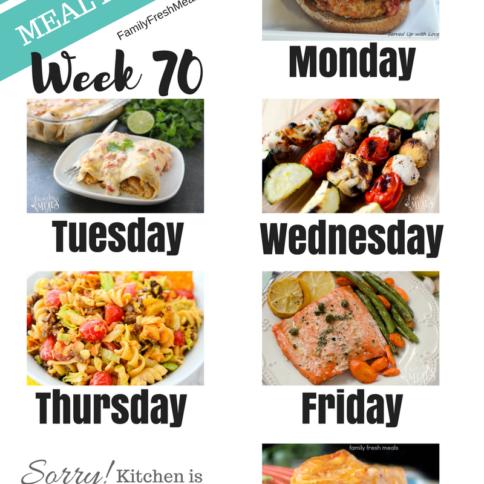 Easy Weekly Meal Plan Week 70 - Family Fresh Meals