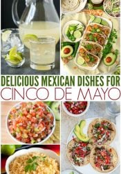 Delicious Mexican Cinco de Mayo Recipes