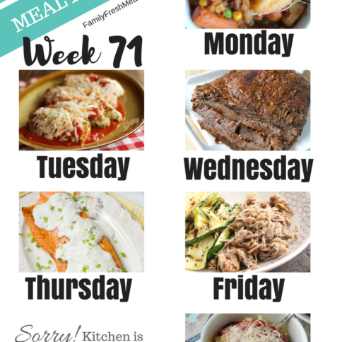 Easy Weekly Meal Plan Week 71 - Family Fresh Meals