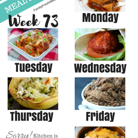 Easy Weekly Meal Plan Week 73 - Family Fresh Meals