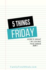 Five Things Friday Week 9