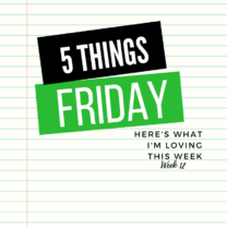 Five Things Friday Week 12