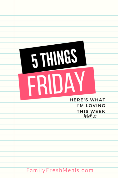 Five things Friday - Week 10