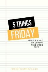 Five Things Friday Week 11