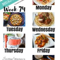 Easy Weekly Meal Plan Week 74