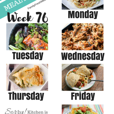 Easy Weekly Meal Plan Week 76