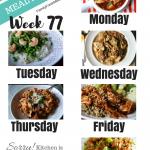 Easy Weekly Meal Plan Week 77