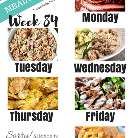 Easy Weekly Meal Plan Week 84 - Family Fresh Meals
