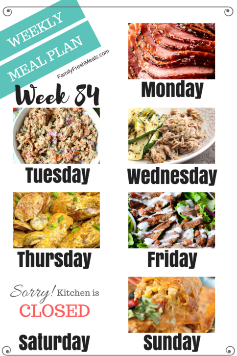 Easy Weekly Meal Plan Week 84 - Family Fresh Meals