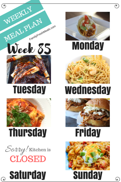 Easy Weekly Meal Plan Week 85 - Family Fresh Meals