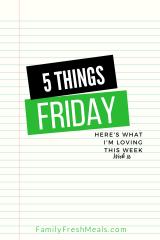 Five Things Friday Week 16