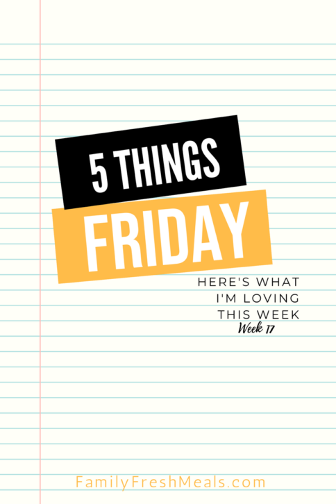 Five things Friday - Week 17