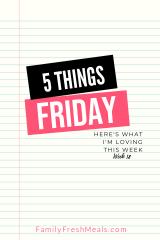 Five Things Friday Week 18