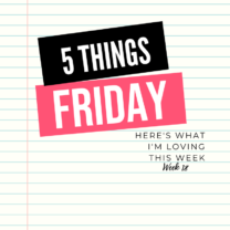 Five Things Friday Week 18