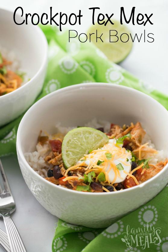Crockpot Tex Mex Shredded Pork Bowls Recipe - Family Fresh Meals Recipe