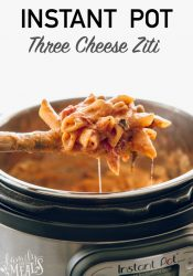 Instant Pot Three Cheese Ziti