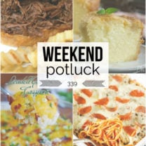 Weekend Potluck Recipes Week 339