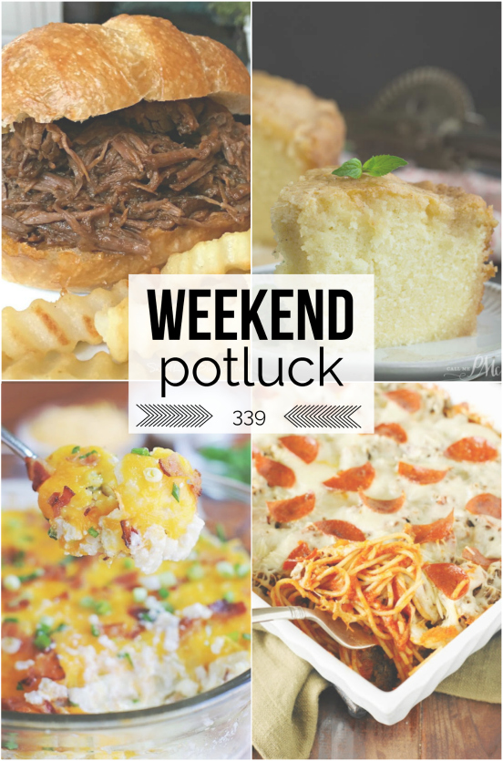 Weekend Potluck Recipes -- Week 339 - Family Fresh Meals