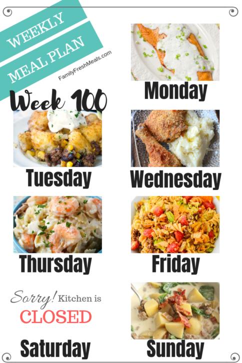 Easy Weekly Meal Plan Week 100 - Family Fresh Meals